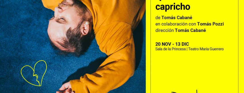 The National Dramatic Center premieres «Querido capricho», a project by Tomás Cabané and Tomás Pozzi